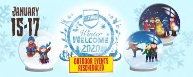 Winter Welcome Outdoor Events Rescheduled