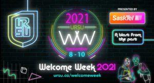URSU Welcome Week 2021 Presented By SaskTel Returns to Greet Students