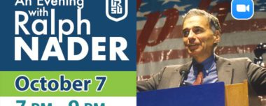 An Evening with Ralph Nader - October 7th