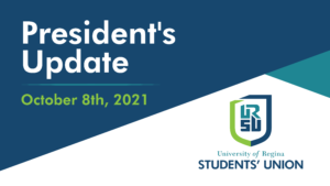 URSU President's Update - October 8th, 2021